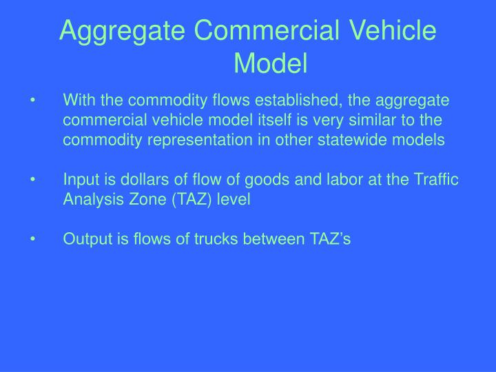 Aggregate Commercial Vehicle Model