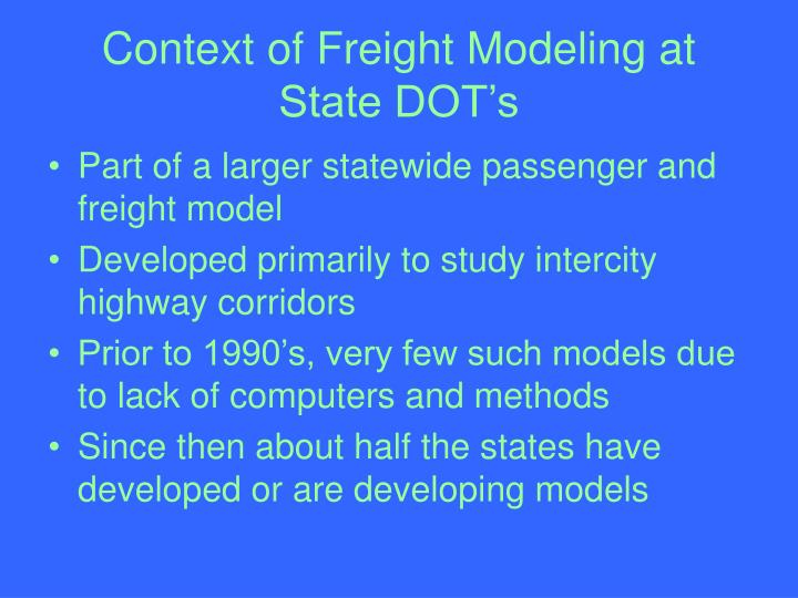 Context of freight modeling at state dot s