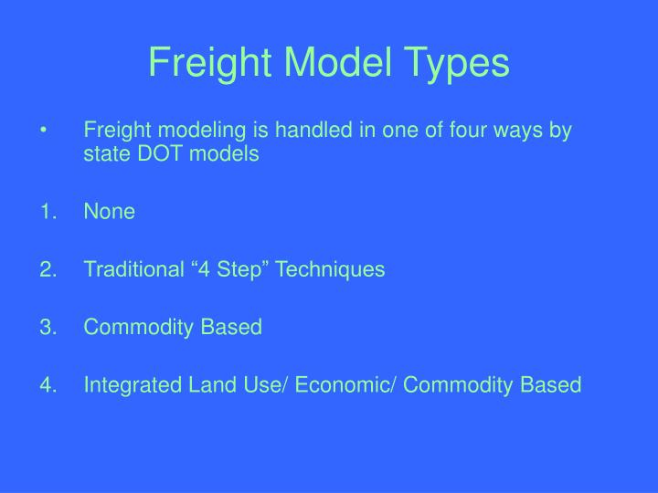 Freight Model Types