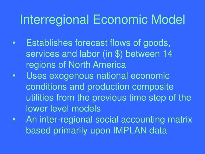 Interregional Economic Model