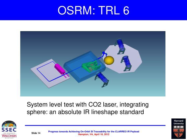 OSRM: TRL 6