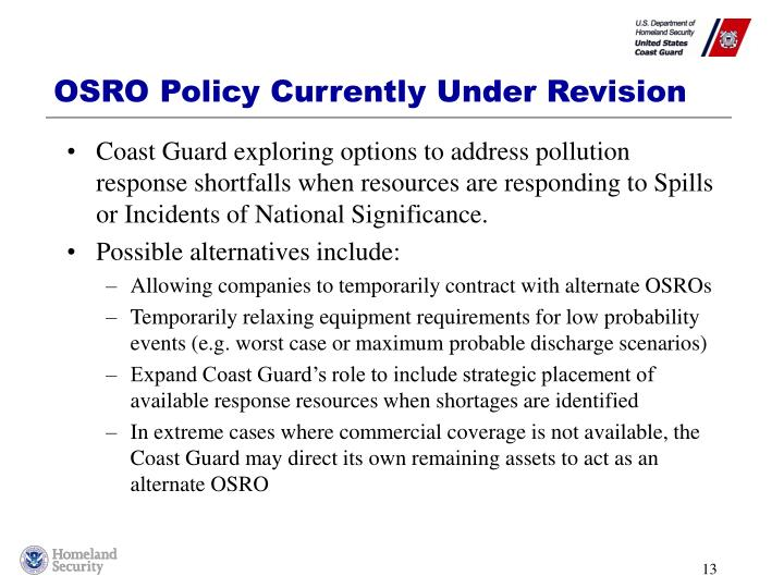 OSRO Policy Currently Under Revision