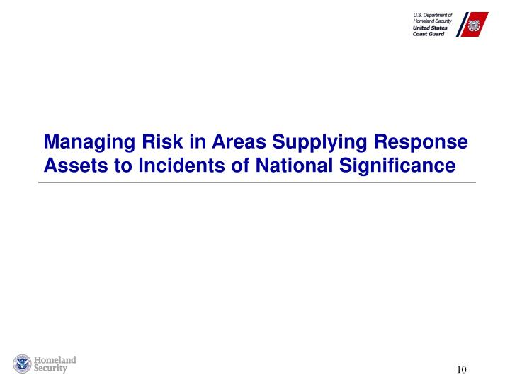 Managing Risk in Areas Supplying Response Assets to Incidents of National Significance