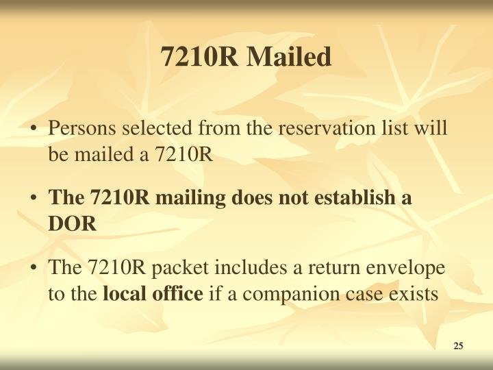 7210R Mailed