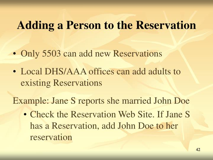 Adding a Person to the Reservation