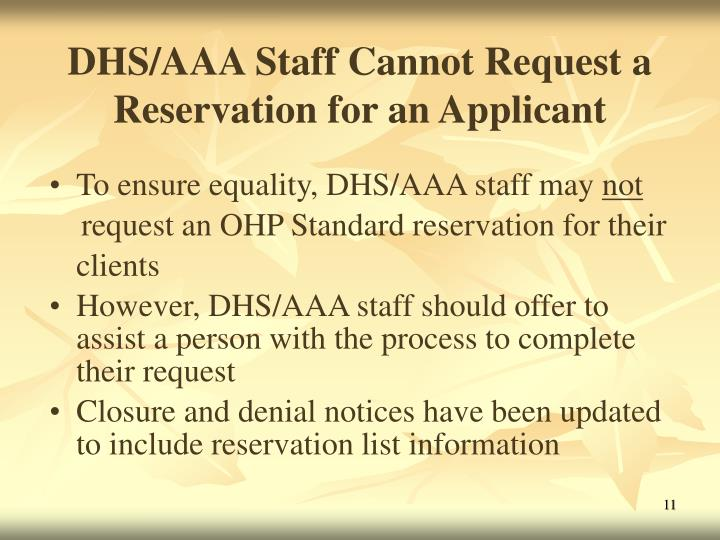 DHS/AAA Staff Cannot Request a Reservation for an Applicant