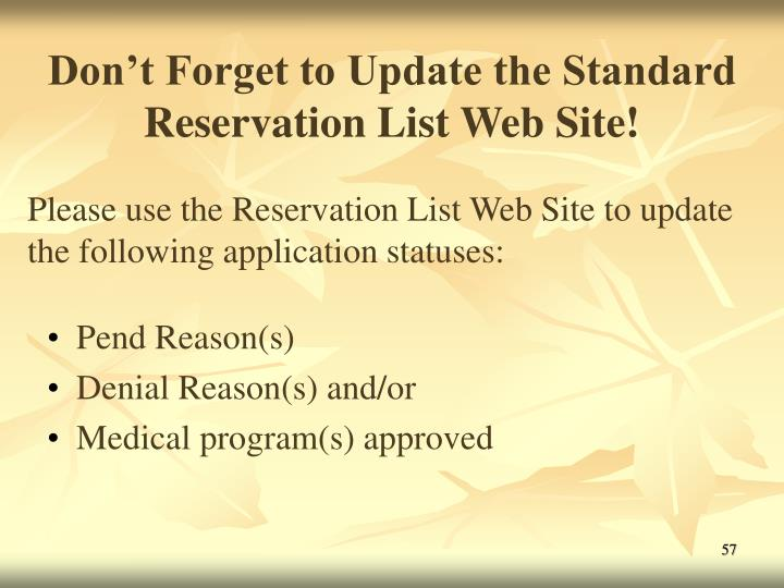 Don't Forget to Update the Standard Reservation List Web Site!