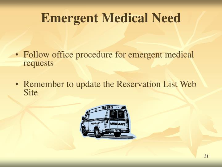 Emergent Medical Need