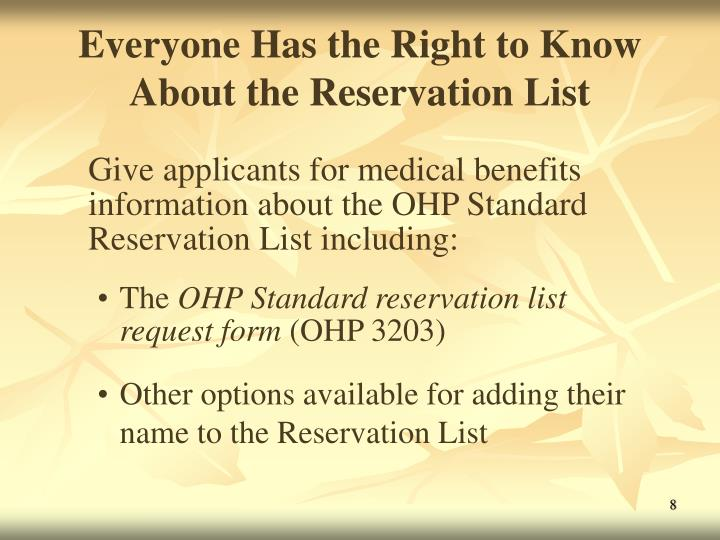 Everyone Has the Right to Know About the Reservation List