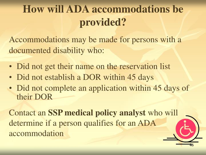 How will ADA accommodations be provided?