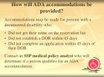 how will ada accommodations be provided