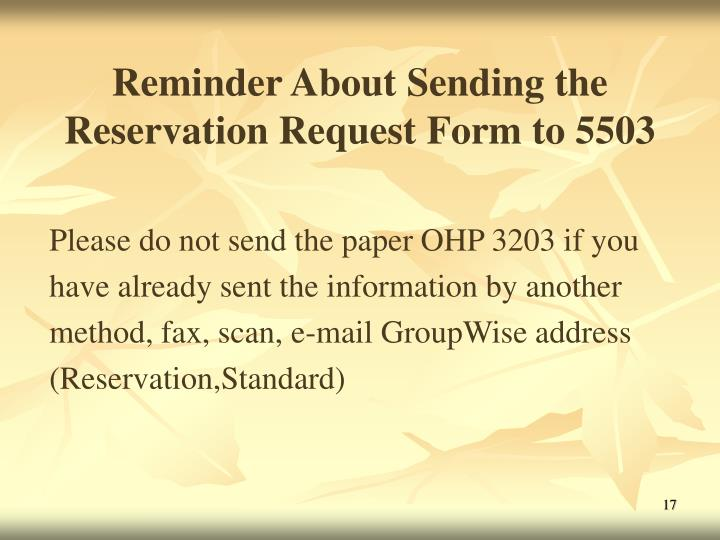 Reminder About Sending the Reservation Request Form to 5503