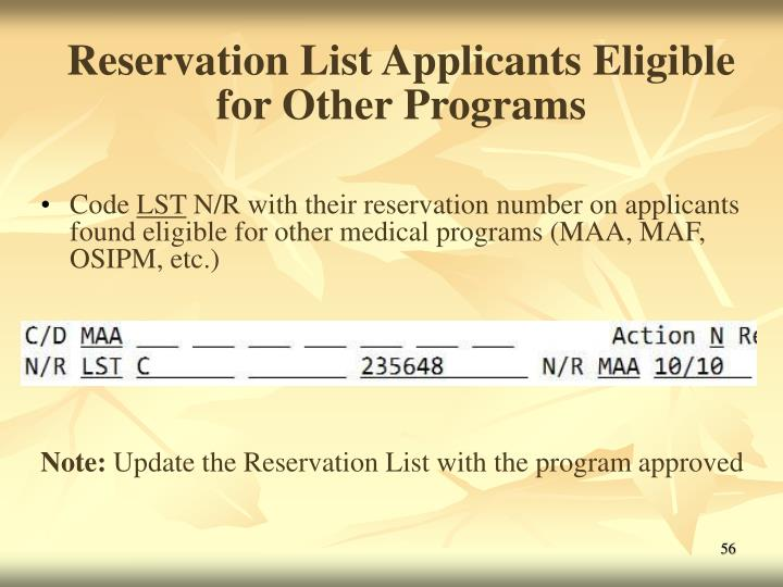 Reservation List Applicants Eligible