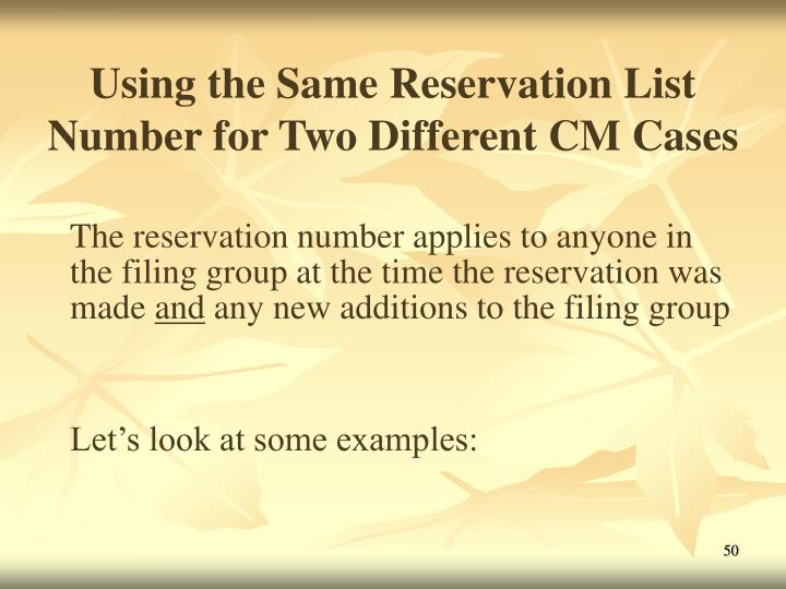 Using the Same Reservation List