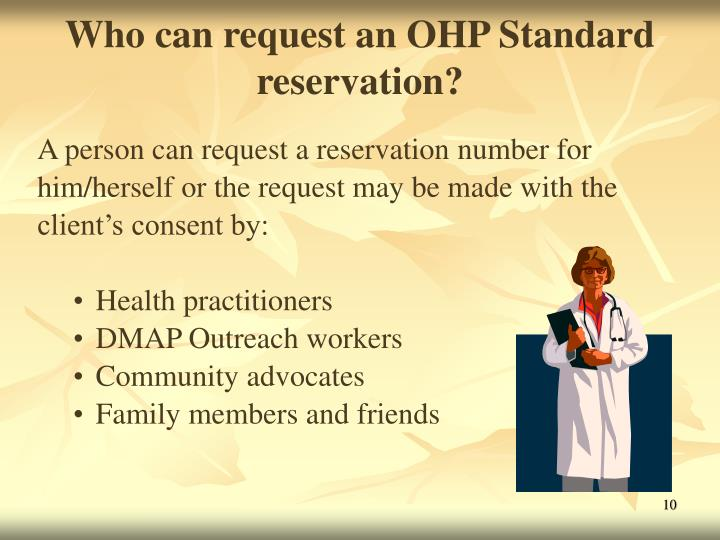 Who can request an OHP Standard reservation?