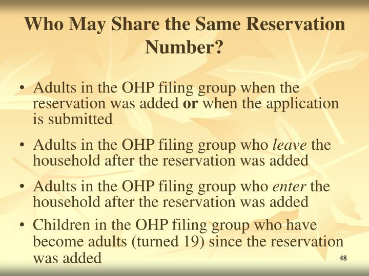 Who May Share the Same Reservation Number?