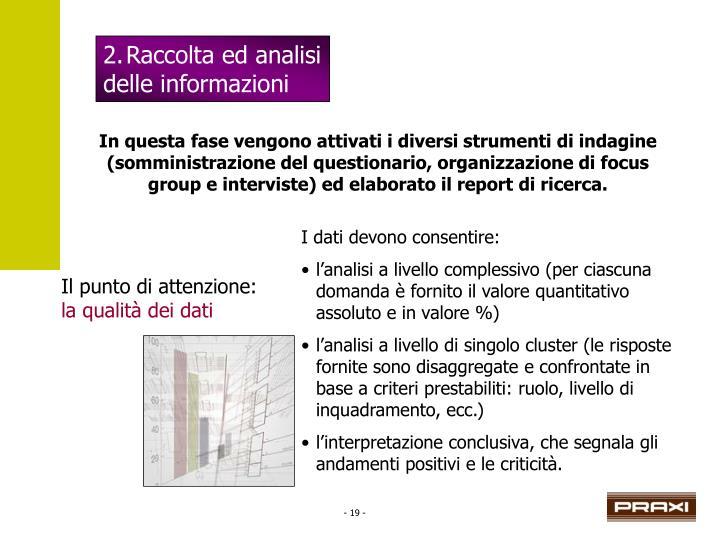 2.Raccolta ed analisi