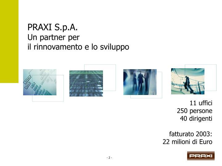 PRAXI S.p.A.