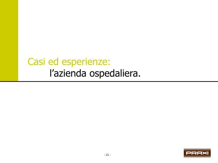 Casi ed esperienze: