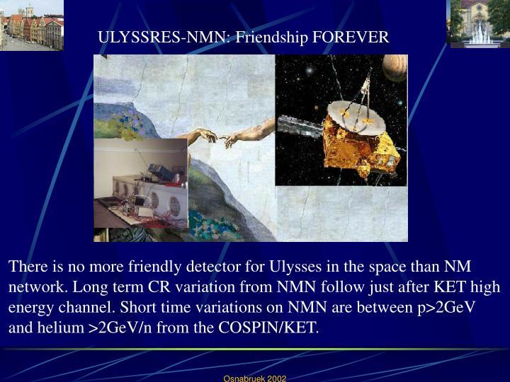 ULYSSRES-NMN: Friendship FOREVER