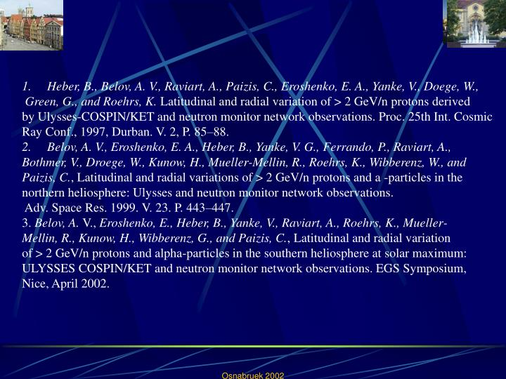 Heber, B., Belov, A. V., Raviart, A., Paizis, C., Eroshenko, E. A., Yanke, V., Doege, W.,