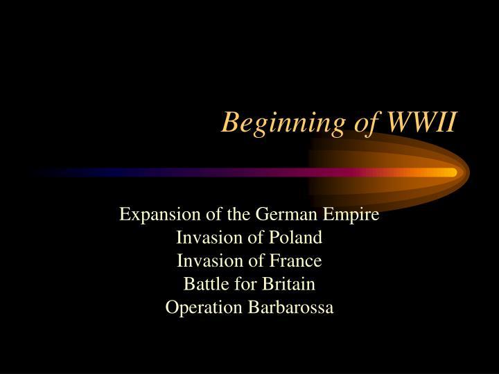 Beginning of WWII