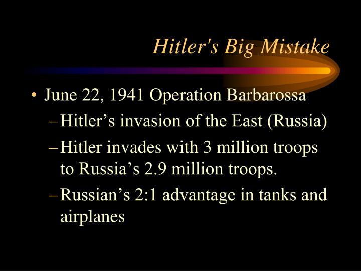 Hitler's Big Mistake