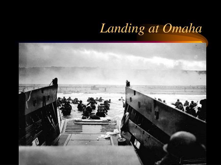 Landing at Omaha