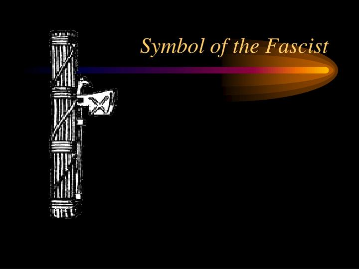 Symbol of the Fascist