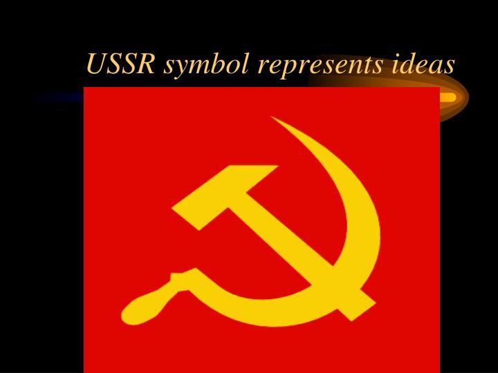 USSR symbol represents ideas