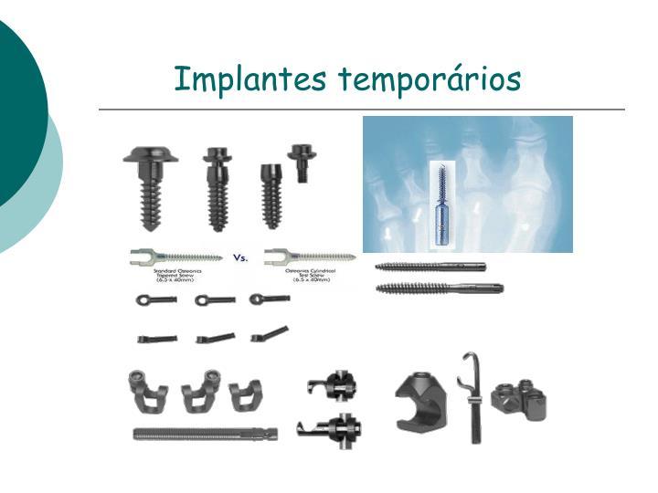 Implantes temporários