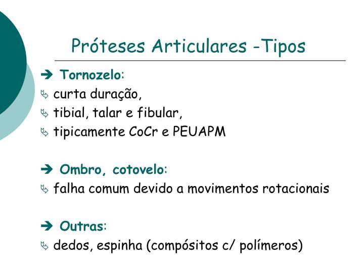 Próteses Articulares -Tipos