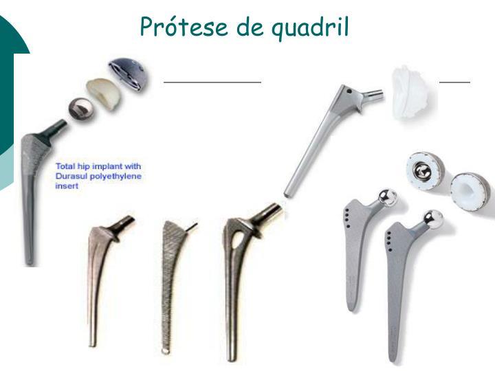 Prótese de quadril