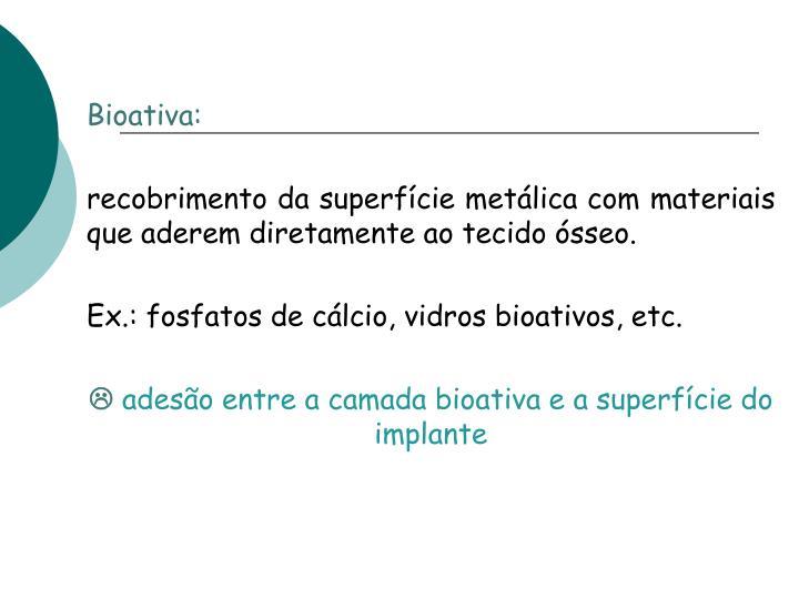 Bioativa