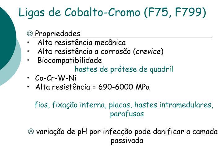 Ligas de Cobalto-Cromo (F75, F799)