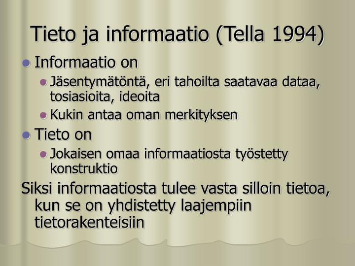 Tieto ja informaatio (Tella 1994)