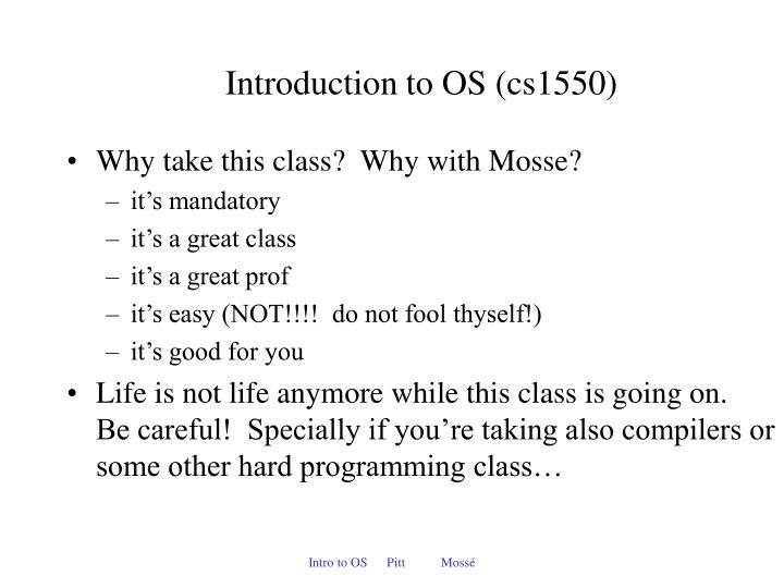 Introduction to OS (cs1550)