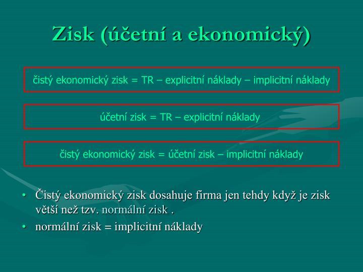 Zisk (etn a ekonomick)