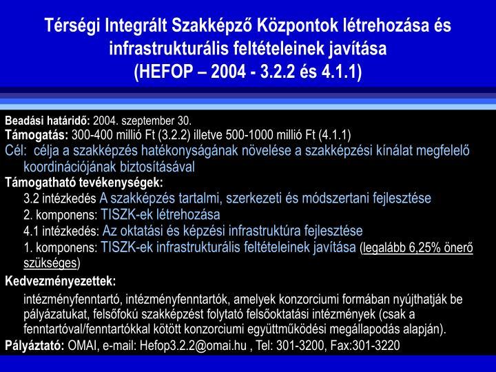 Trsgi Integrlt Szakkpz Kzpontok ltrehozsa s infrastrukturlis feltteleinek javtsa