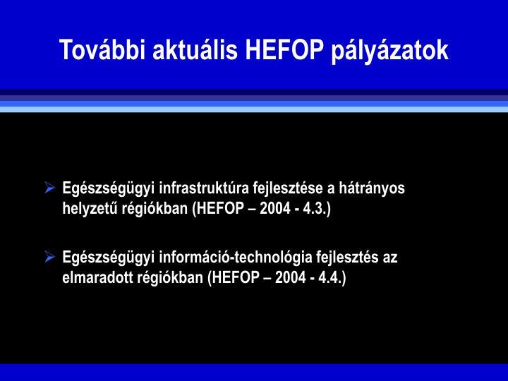 Tovbbi aktulis HEFOP plyzatok