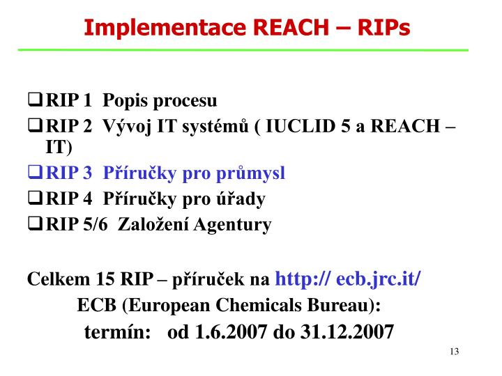 Implementace REACH – RIPs