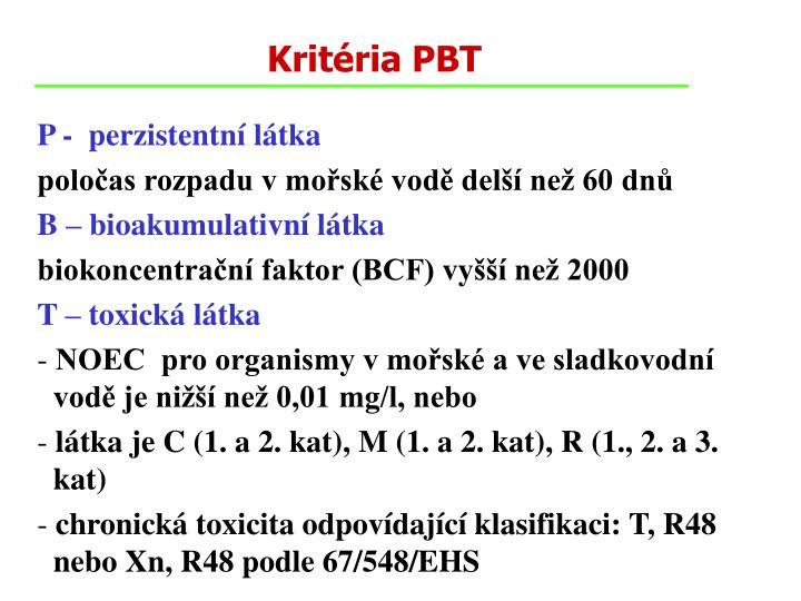 Kritéria PBT