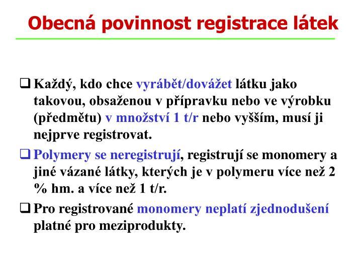 Obecná povinnost registrace látek