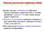 obecn povinnost registrace l tek