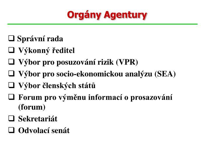 Orgány Agentury