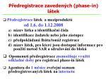 p edregistrace zaveden ch phase in l tek