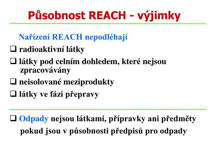 Působnost REACH - výjimky
