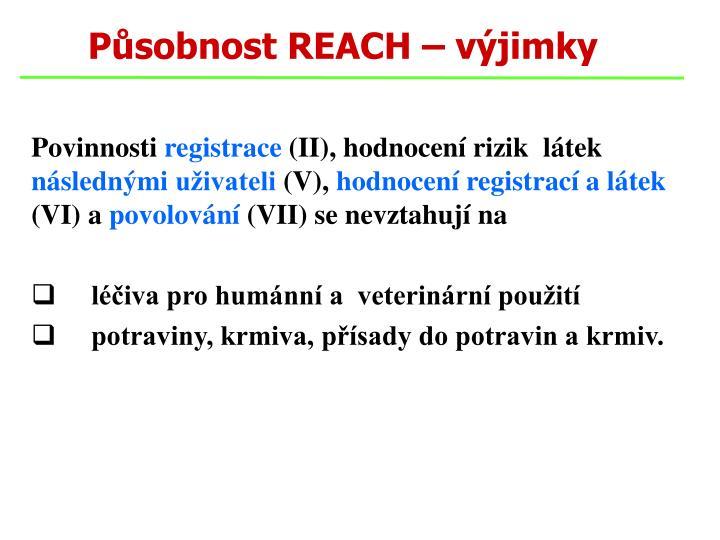 Působnost REACH – výjimky