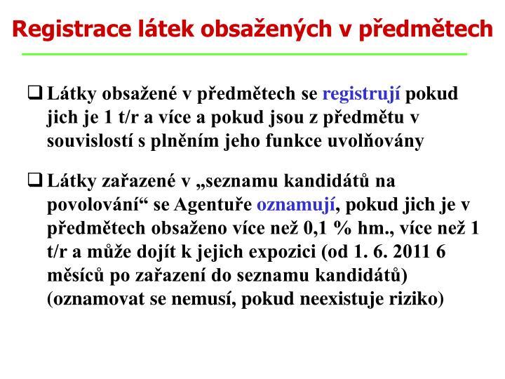 Registrace látek obsažených v předmětech