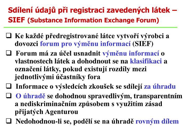 Sdílení údajů při registraci zavedených látek – SIEF